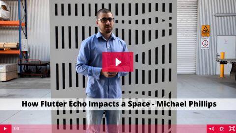 How Flutter Echo Impacts a Space - Michael Phillip